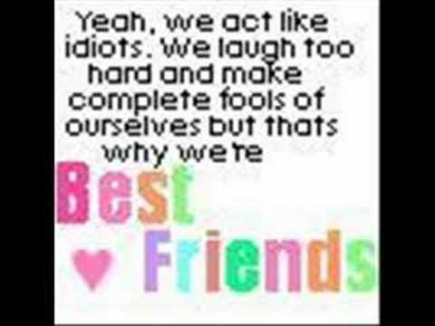 Quotes  Love on Make Complete Fools Of Ourselves But Thats Why We   Re Best Friends