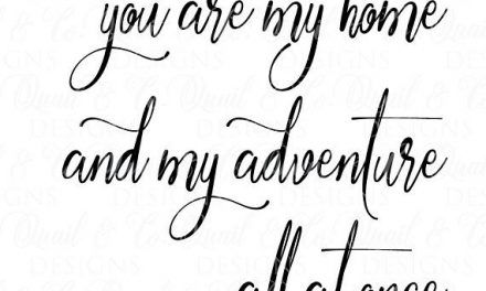 You are My Home and My Adventure svg, Adventure svg, Home svg, Modern Farmhouse, FixerUpper, Magnolia Market, Joanna Gaines, sign, stencil