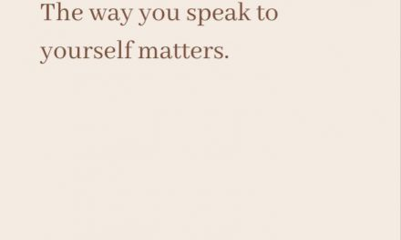 … the way you speak to yourself matters | words | wellness