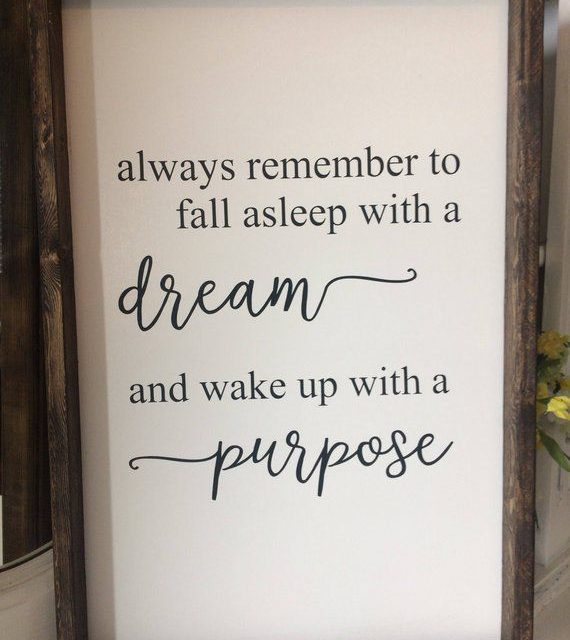 Always remember to fall asleep with a dream and wake up with a | Etsy