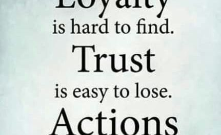 71 Beautiful Loyalty Quotes and Sayings Sayings Point