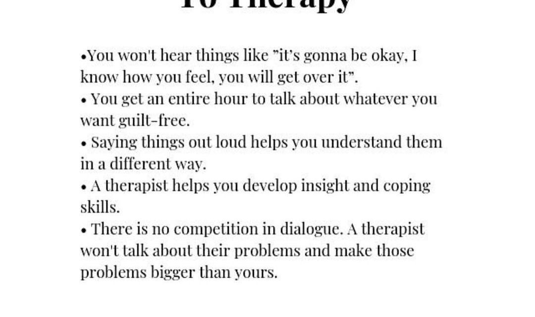 Reasons To Go To Therapy